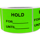 "Inventory Control Labels - ""Hold For__Until__"", 500pcs per Roll, 2.5"" x 3.5"" - Green"