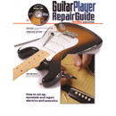 Guitar Player Repair Guide, 3rd Edition with DVD