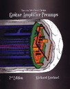 Vacuum Tube Circuit Design: Guitar Amplifier Preamps, 2nd Edition