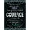 Creative Teaching Press CTP6678 Courage Poster