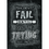 Creative Teaching Press CTP6699 You Will Never Fail Until Poster