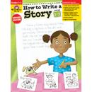 Evan-Moor EMC799 How To Write A Story Gr 1-3