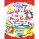 Gryphon House GR-16284 The Complete Book Of Activities Games Stories Props Recipes