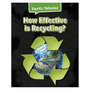 Capstone / Coughlan Pub HE-9781484610015 How Effective Is Recycling