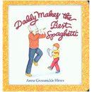 Houghton Mifflin Harcourt HO-899197949 Daddy Makes The Best Spaghetti