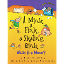 Lerner Publications LPB1575054175 Words Are Categorical A Mink A Fink - A Skating Rink What Is A Noun