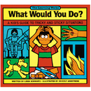 Creative Teaching Press LW-294 What Would You Do Gr 2-6