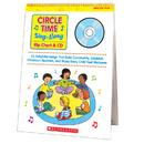 Scholastic Teaching Resources SC-0439635241 Circle Time Sing Along Flip Chart & Cd