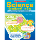 Scholastic Teaching Resources SC-0439754631 Science Question Of The Day