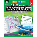 Shell Education SEP51171 180 Days Of Language Gr 6