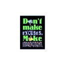 Trend Enterprises T-A62785 Poster Dont Make Excuses 13 X 19 Large
