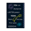 Trend Enterprises T-A63048 Poster You Can Always Be A Better
