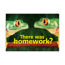 Trend Enterprises T-A67119 Poster There Was Homework 13X19