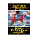 Trend Enterprises T-A67138 Poster You Are Not Finished When