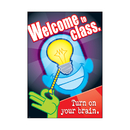 Trend Enterprises T-A67212 Welcome To Class Turn On Your Brain