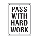 Trend Enterprises T-A67257 Pass With Hard Work Lp Large Poster