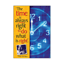 Trend Enterprises T-A67289 Poster The Time Is Always Right To Do What Is Right Martin L King