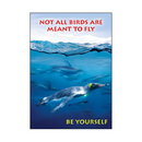Trend Enterprises T-A67317 Not All Birds Are Meant To Fly Poster