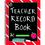 Teacher Created Resources TCR2119 Teacher Record Book Chalkboard