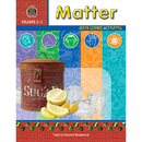 Teacher Created Resources TCR3660 Matter Gr 2-5