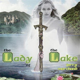 AzureGreen CD: Lady of the Lake  by Jerry Marchand