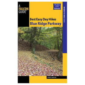 BEST EASY DAY HIKES: BLUE RIDG by liberty mountain