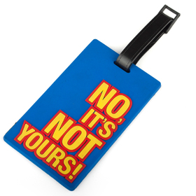 "Gadgets Travelling Luggage Tag, ID Card ""No It's Not Yours"", Price/6 Pcs"