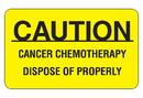 Health Care Logistics - Caution Cancer Chemotherapy Label