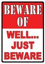 IWGAC 017-1456 BEWARE-Well Just Beware