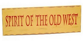 IWGAC 0199-915562 Spirit of the Old West Wood Sign