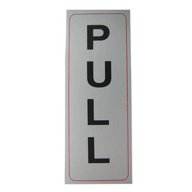 "Stick Signs PULL Signs, Aluminum 3.5"" x 9.45"", Price/12 pcs"