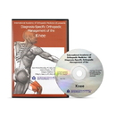 Diagnosis-Specific Orthopedic Management of the Knee DVD