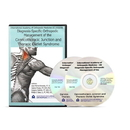 Diagnosis-Specific Orthopedic Management of the Cervicothroacic Junction and Thoracic Outlet Syndrome DVD