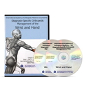 Diagnosis-Specific Orthopedic Management of the Wrist and Hand DVD