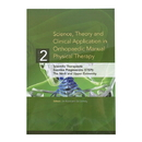 Science, Theory and Clinical Application in Orthopaedic Manual Physical Therapy, Volume 2: Scientific Therapeutic Exercise Progressions (STEP): The Neck & Upper Extremity
