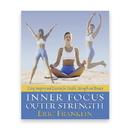 Inner Focus Outer Strength