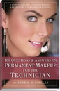 Painful Pleasures COS-005 101 Questions and Answers for the Permanent Cosmetic Makeup Technician - ENGLISH or SPANISH