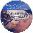 Permanent Makeup COS-007-COS-008-DVD Perfecting your Permananet Makeup Procedures for Brows, Eyes and Lips - Coil or Rotary Version - Cosmetic DVD