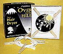 OVER THE HILL HAIR DRYER