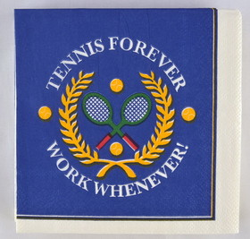 "Tennis Beverage Napkins ""Work Whenever"""