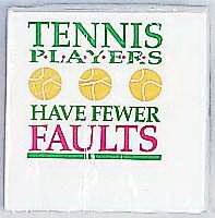 "Tennis Napkin ""Fewer Faults"""