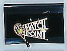 """Match Point"" Pin"
