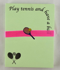 "Tennis Note Pad ""Play tennis and have a ball"""