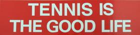 "Tennis Sticker ""Tennis Good Life"""