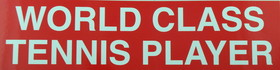 "Tennis Sticker ""World Class"""