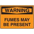 Seton 58752 OSHA Warning Signs - Warning Fumes May Be Present, Size: 10