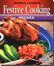 FogWare Publishing 90808 World Cuisine: Festive Cooking Recipes