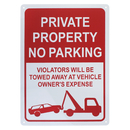 Aspire Aluminum No Parking Sign, Private Property Sign, Violators Will Be Towed Away At Vehicle Owners Expense, 10