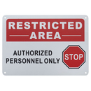 Aspire Aluminum Restricted Area Sign, Do Not Enter Authorized Personnel Only Sign