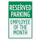Brybelly Reserved Parking - Employee of the Month Sign - 18
